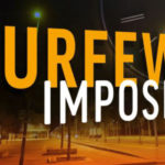 IMPOSITION OF CURFEW ON BUNKPRUGU TOWNSHIP