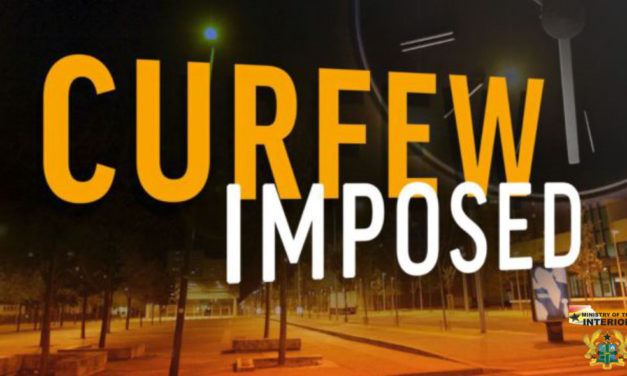 IMPOSITION OF CURFEW ON BUNKPRUGU TOWNSHIP AND ITS ENVIRONS