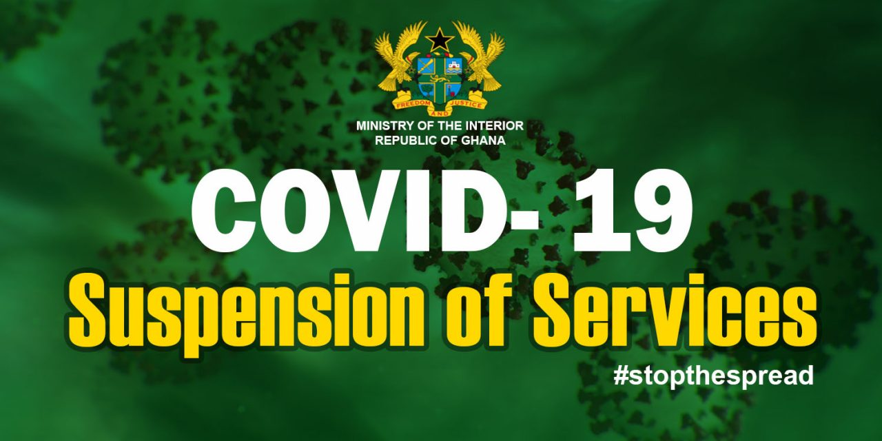 SUSPENSION OF SERVICES TO THE PUBLIC BY MINISTRY OF THE INTERIOR